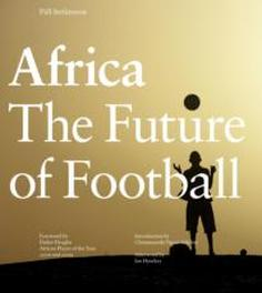 Africa - The future of football by Pall Stefansson